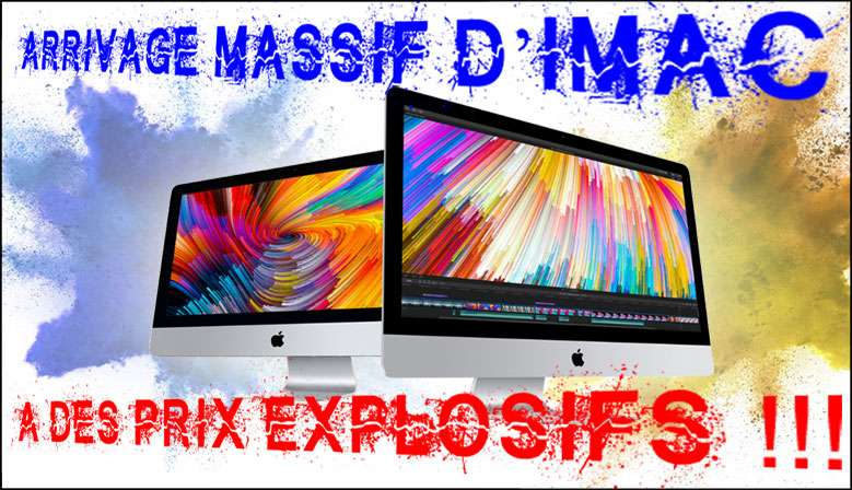 Arrivage massif d'iMac
